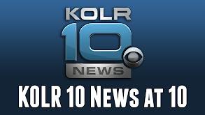 KOLR 10 News at 10 thumbnail