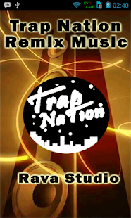 Download Trap Nation Remix Music For PC Windows and Mac APK