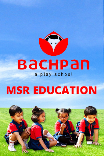 Bachpan MSR Education