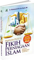 Panduan Praktis Fikih Islam Perniagaan Islam (Berbisnis dan Berdagang Sesuai Sunnah Nabi Shallallahu 'Alaihi wa Sallam) | RBI