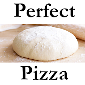 Perfect Pizza Dough Forever