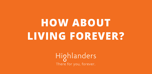 Become a Highlander and get the power to live forever!