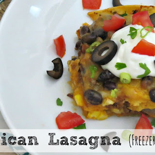 Mexican Lasagna | Freezer Friendly and Absolutely Delicious