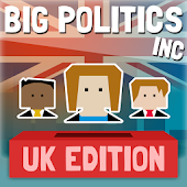 Big Politics Inc. UK Edition
