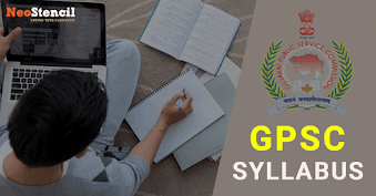 GPSC Syllabus for State Services Exam 2019