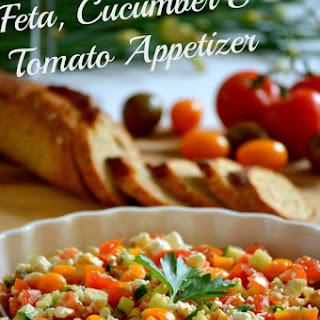 Feta, Cucumber & Tomato Appetizer.