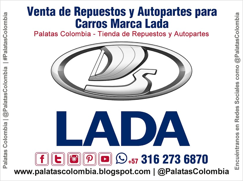 Venta de Repuestos y Autopartes para Carros Marca Lada en Bucaramanga | Palatas Colombia Repuestos y Autopartes @PalatasColombia WhatsApp +57 3162736870