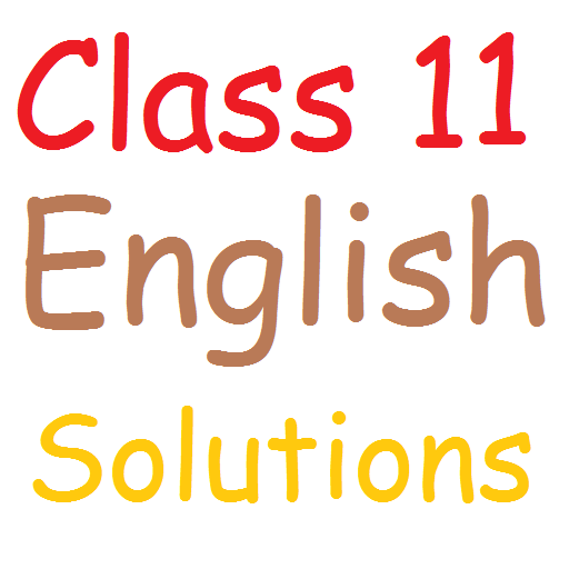 Class 11 English Solutions - Apps on Google Play