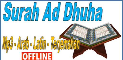 Surah Ad Dhuha Mp3 Arab Latin Dan Terjemahan Google Play