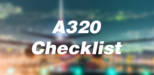 Airbus A320 Checklist - by Fox Developers Canada