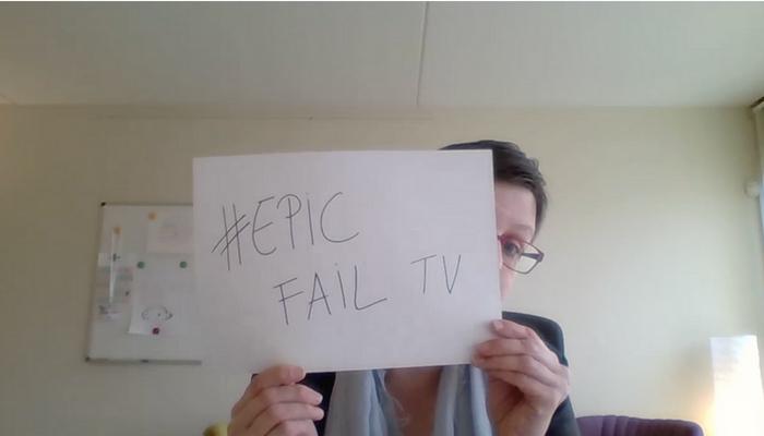 [Epic Fail TV] 3 redenen waarom je video's niet perfect mogen zijn