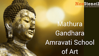 Mathura, Gandhara, Amravati School of Art