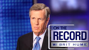 On the Record With Brit Hume thumbnail