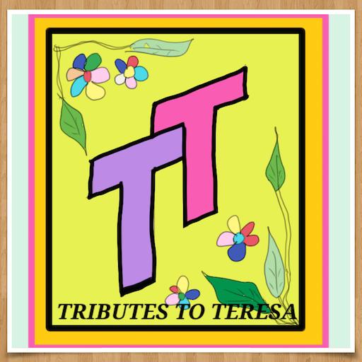 Tributes to TeresaTeng