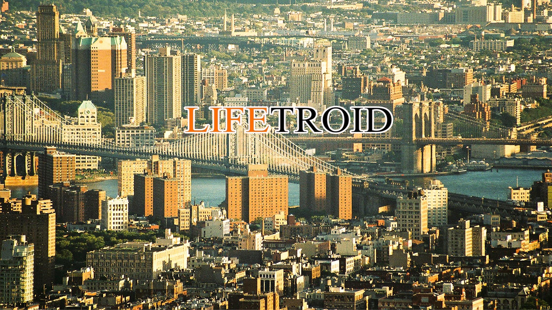 Lifetroid
