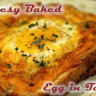 Cheesy Baked Egg in Toast.