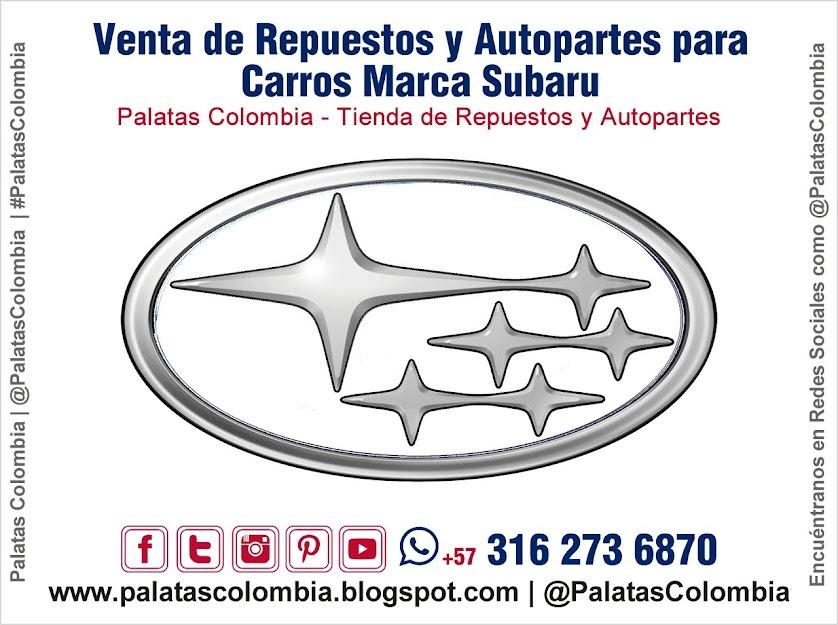 Venta de Repuestos y Autopartes para Carros Marca Subaru en Bucaramanga | Palatas Colombia Repuestos y Autopartes @PalatasColombia WhatsApp +57 3162736870