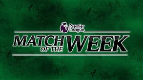Premier League Match of the Week thumbnail