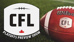 CFL Playoffs Preview Show thumbnail