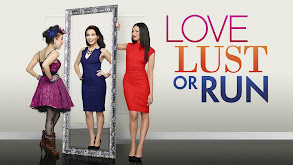 Love, Lust or Run thumbnail
