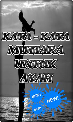 Download Kata Kata Mutiara Untuk Ayah Apk Latest Version App By Doa