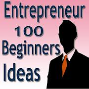 Entrepreneur Beginners Ideas