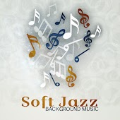 Soft Jazz Background Music – Soft Sounds to Relax, Easy Listening, Peaceful Music, Melodies to Rest