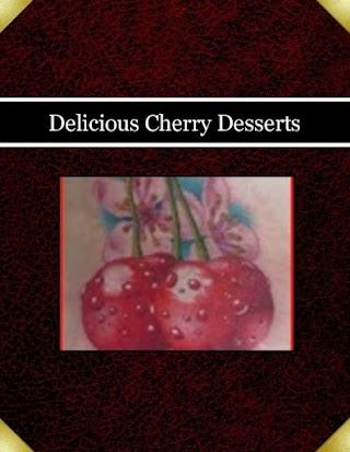 Delicious Cherry Desserts