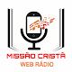 Download Missão Cristã Web Rádio For PC Windows and Mac
