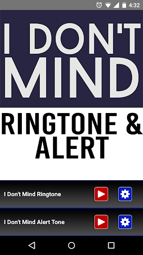 I Don't Mind Ringtone Alert