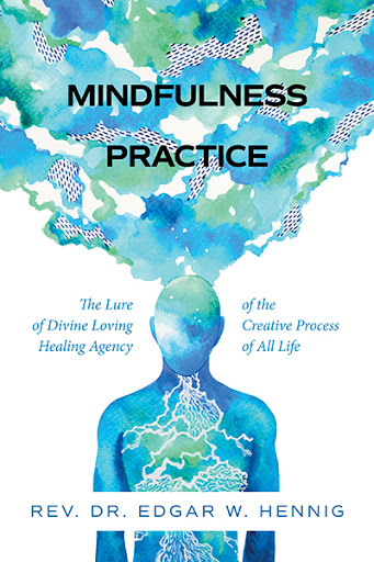 Mindfulness Practice The Lure of Divine Loving Healing cover