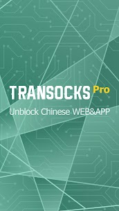 Transocks Pro VPN for unblocking Chinese app&web 2.2.1 Mod APK (Unlimited) 1