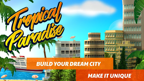 tropic paradise sim town building city island bay apps. Black Bedroom Furniture Sets. Home Design Ideas