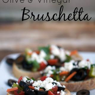 Olive & Vinegar Bruschetta