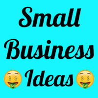 Small Business Ideas The Most Profitable Ideas