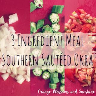 3 Ingredient Dish – Southern Sautéed Okra
