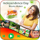 Independence Day Video Maker -15 August Video 2019 Download on Windows