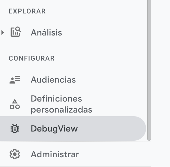 DebugView en el menú de Google Analytics 4
