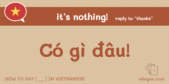 "Casual Response to ""Thank you"" in Vietnamese"