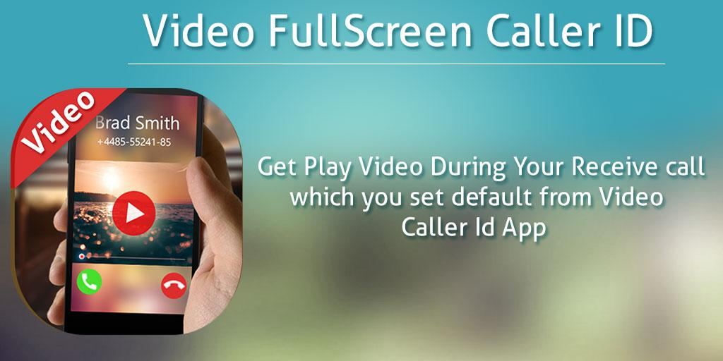 Full Screen Video Caller ID – (Android Apps) — AppAgg