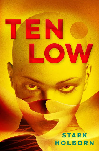 Annotated Excerpt: TEN LOW by Stark Holborn (Titan Books)