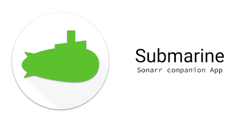 Submarine: Sonarr Companion App - Apps on Google Play