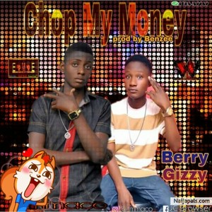 Chop My Money - mixed & mastered by Benzee DaSoundtrack_Naijapals Upload Your Music Free