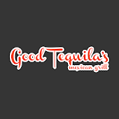 Good Tequila's Mexican Grill