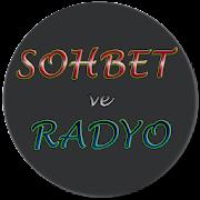 SOHBET ve RADYO