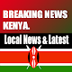 Kenya Breaking News: Local &Latest Trending kenya for PC-Windows 7,8,10 and Mac