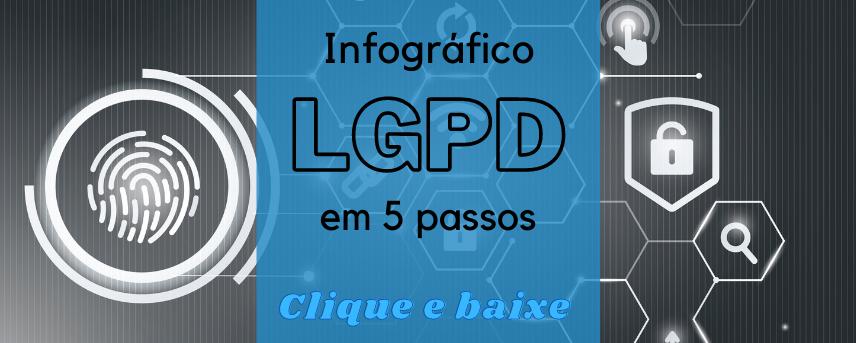 banner ilustrativo para clicar e baixar o infográfico sobre LGPD.