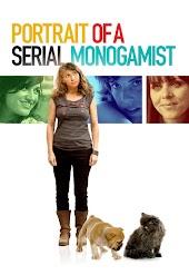 Portrait of a Serial Monogamist