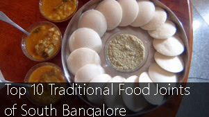 Top 10 Traditional Food Joints of South Bangalore