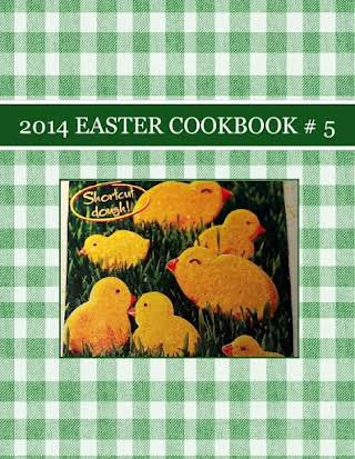 2014 EASTER COOKBOOK # 5